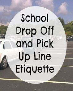 School Drop Off and Pick Up Line Etiquette