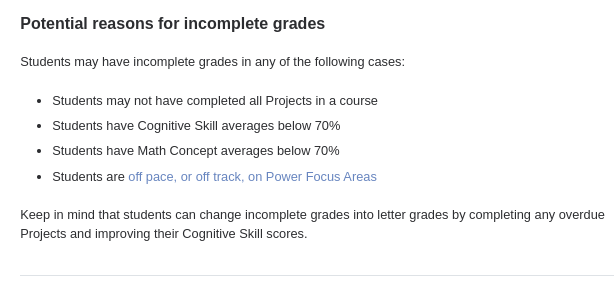 Potential reasons for incomplete grades